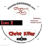 Christ Killer cd by American Zen